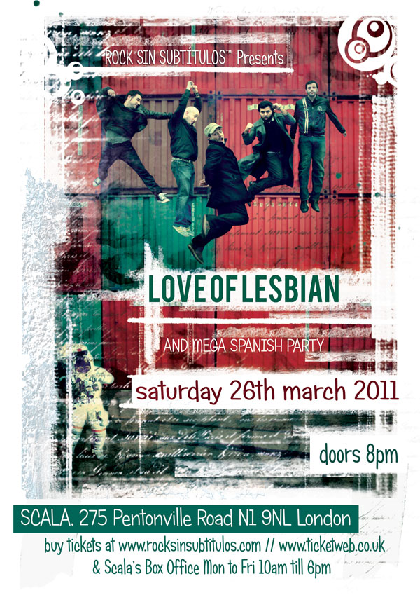 Love of Lesbian en Londres + Mega Spanish Party